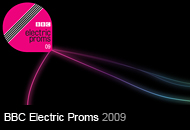 BBC Electric Proms 2009